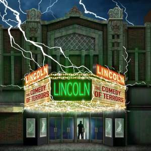 """Illustration of the Lincoln Theatre, """"The Comedy of Terrors"""" is showing."""