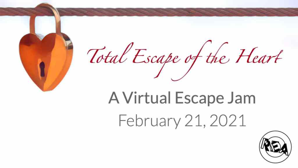 "Heart shaped lock on a wire. Image reads, ""Total Escape of the Heart - a Virtual Escape Jam - February 21, 2021"""