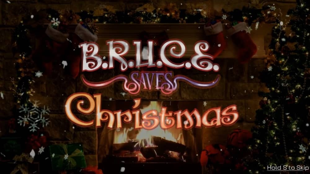 BRUCE Saves Christmas title art with a decorated fireplace.