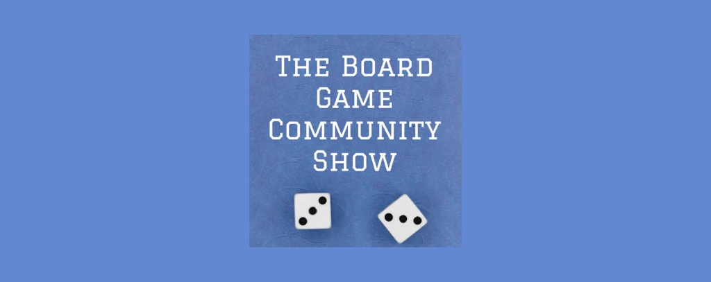 Board Game Community Show banner with 2 dice on 3.