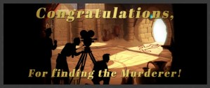 A video crew filming in an Egyptian tomb reads, Congratulations, for finding the murderer!