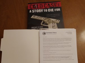 Cold Case: A Story To Die For cover art and a police report.