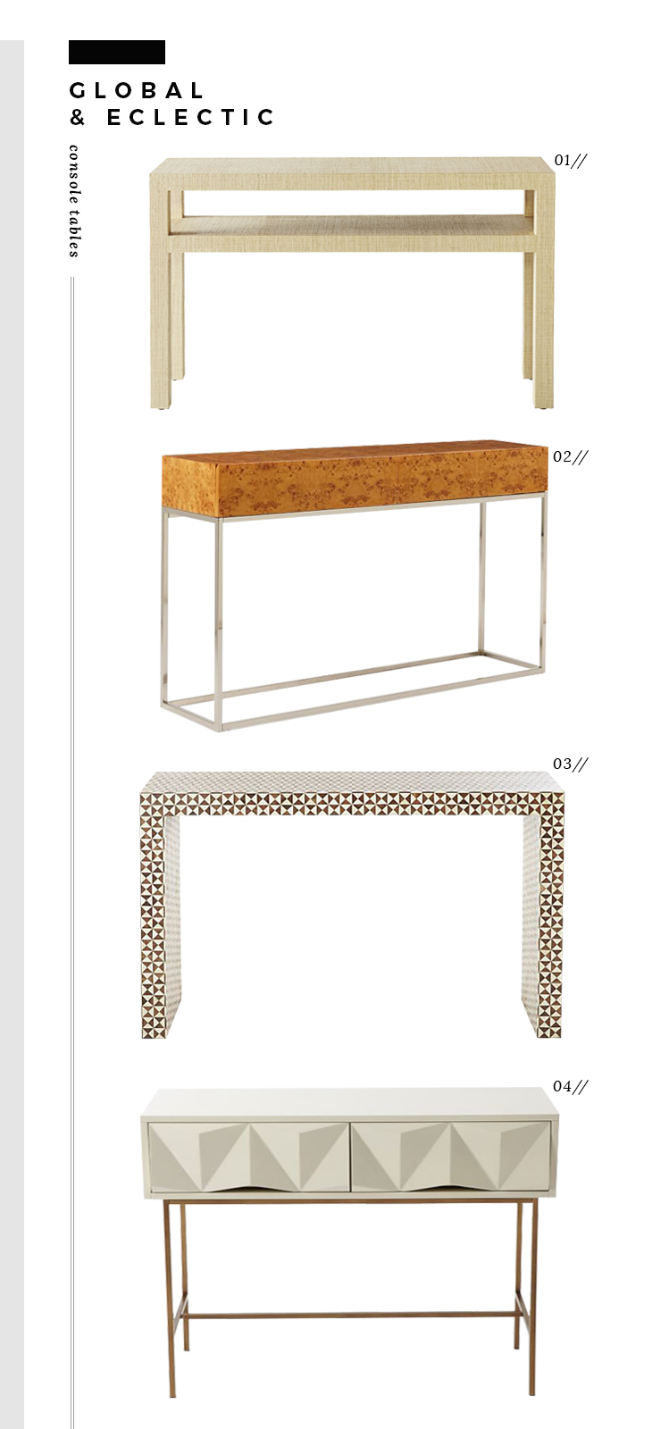 Global And Eclectic Console Tables