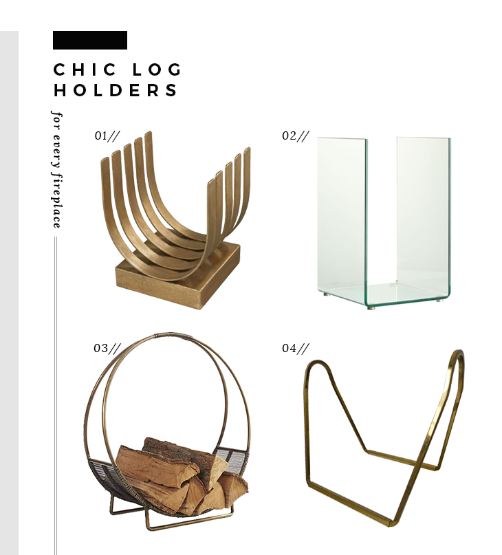 Chic Log Holders