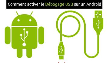 Comment-activer-le-Débogage-USB-sur-un-Android