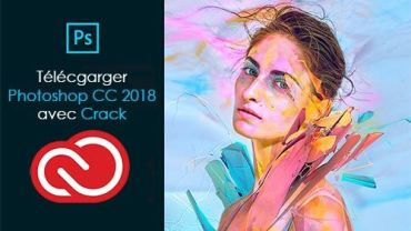 Adobe Photoshop CC 2018 avec Crack