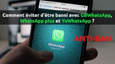 comment éviter d'être banni sur Whatsapp, antiban