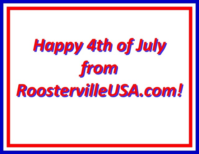 happy4th_RoostervilleUSA