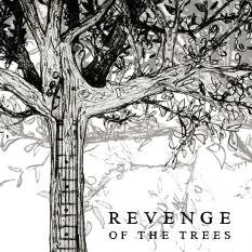 Revenge of the Trees