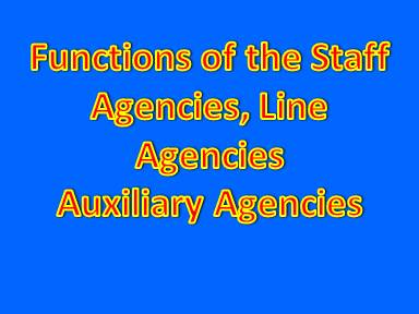 Functions of the Staff Agencies