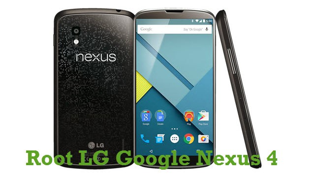 How To Root Nexus 4 On Android 5.0 Lollipop