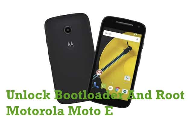 Unlock Bootloader Flash TWRP Recovery & Root Motorola Moto E