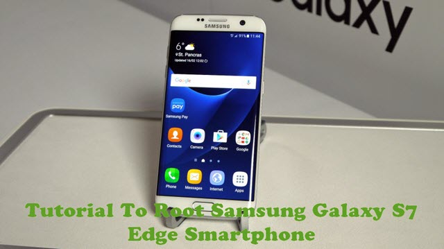 How To Root Samsung Galaxy S7 Edge Android Smartphone