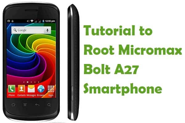 How To Root Micromax Bolt A27 Android Smartphone