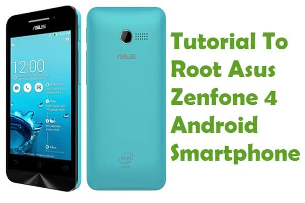 How To Root Asus Zenfone 4 Android Smartphone