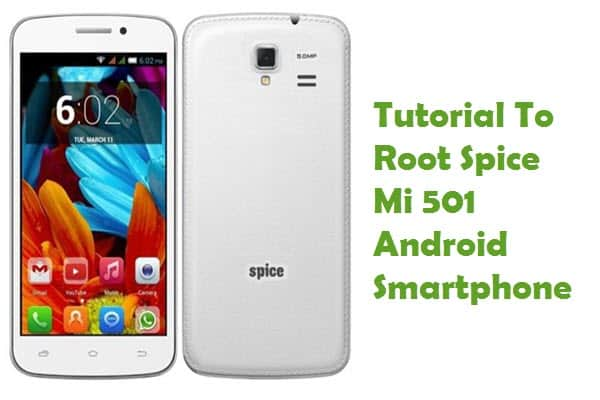 How To Root Spice Mi 501 Android Smartphone