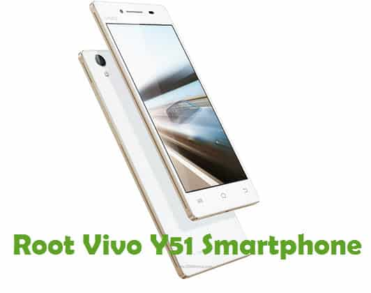 How To Root Vivo Y51 Android Smartphone Using Kingroot