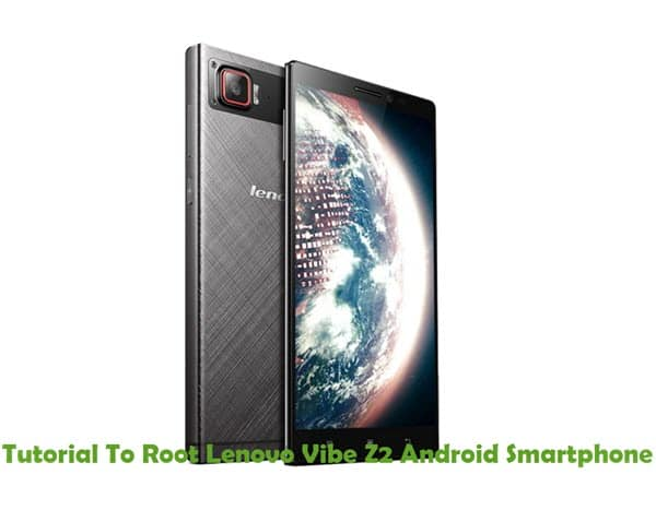 How To Root Lenovo Vibe Z2 Android Smartphone Using iRoot