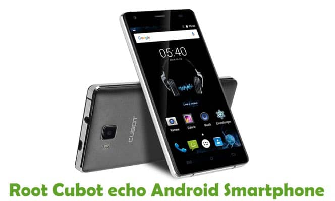 How To Root Cubot echo Android Smartphone