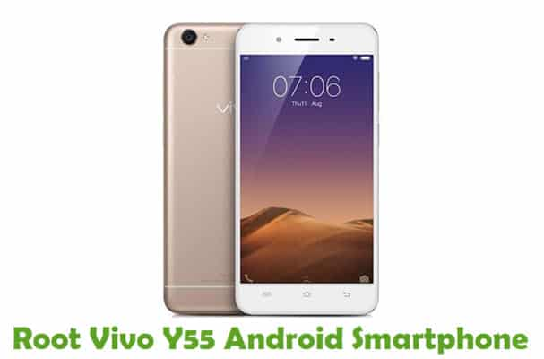 How To Root Vivo Y55 Android Smartphone