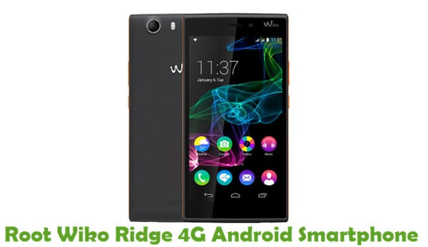 How To Root Wiko Ridge 4G Android Smartphone