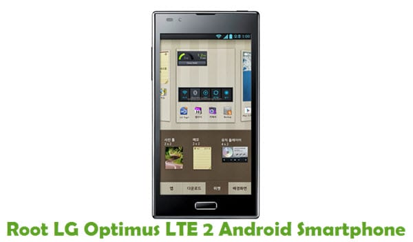 How To Root LG Optimus LTE 2 Android Smartphone