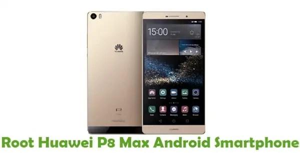 Root Huawei P8 Max