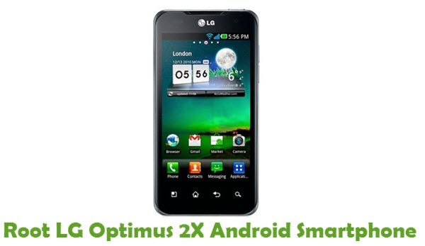 How To Root LG Optimus 2X Android Smartphone