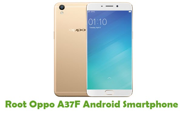 How To Root Oppo A37F Android Smartphone