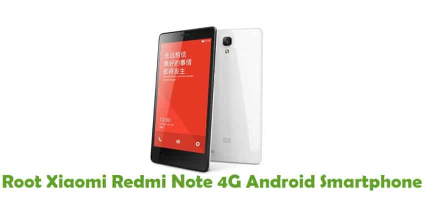 How To Root Xiaomi Redmi Note 4G Android Smartphone
