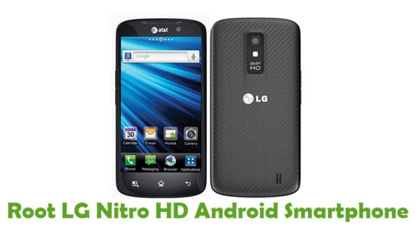 How To Root LG Nitro HD Android Smartphone