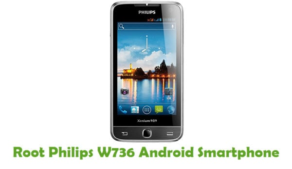 How To Root Philips W736 Android Smartphone