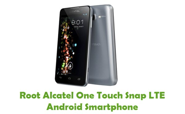 How To Root Alcatel One Touch Snap LTE Android Smartphone
