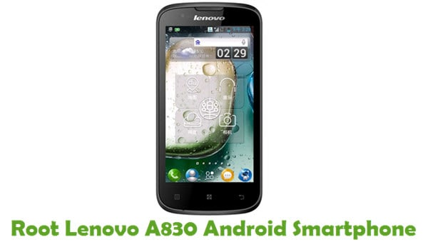 How To Root Lenovo A830 Android Smartphone