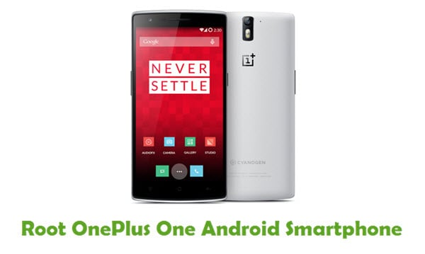 How To Root OnePlus One Android Smartphone