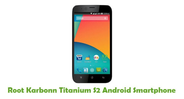 How To Root Karbonn Titanium S2 Android Smartphone