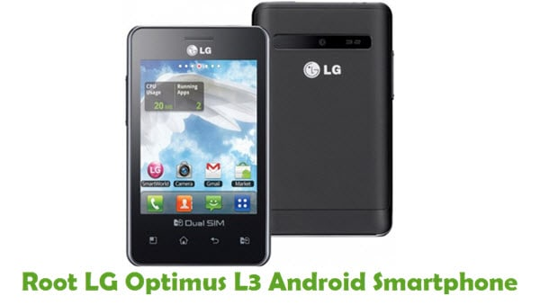 How To Root LG Optimus L3 Android Smartphone