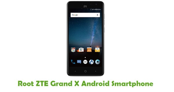 How To Root ZTE Grand X Android Smartphone