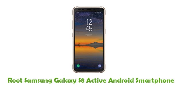 Root Samsung Galaxy S8 Active