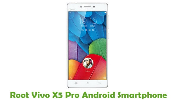 How To Root Vivo X5 Pro Android Smartphone