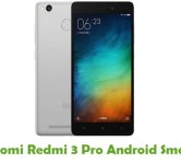 How To Root Xiaomi Redmi 3 Pro Android Smartphone