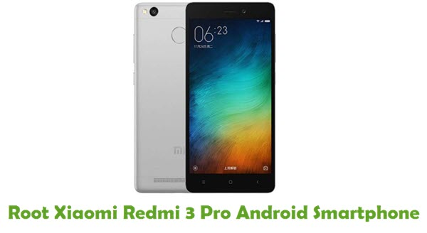 Root Xiaomi Redmi 3 Pro