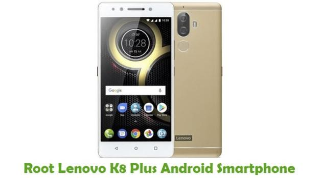 Root Lenovo K8 Plus