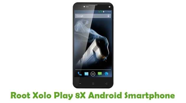Root Xolo Play 8X