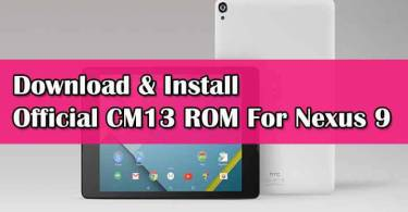 Download Official CM13 ROM for Nexus 9