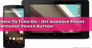 How To Turn On / Off Android Phone Without Power Button