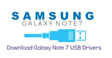 Download Galaxy Note 7 USB Drivers