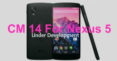 CM14 For Nexus 5 Development status