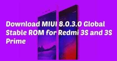 Download MIUI 8.0.3.0 Global Stable ROM for Redmi 3S and 3S Prime
