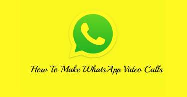 Make WhatsApp Video Calls